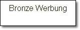 Bronze Werbung Internet Marketing